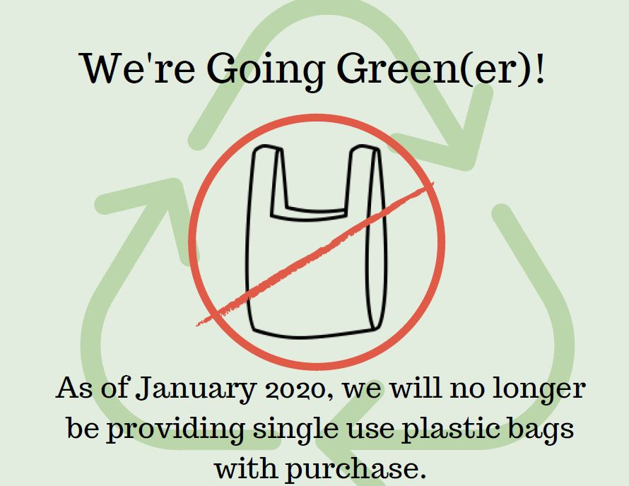 Going green - bagless store - no more single use plastic bags