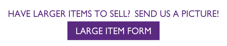 Send us pictures of your large items you may have for sale. Click to send pictures.